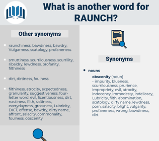 Raunch, synonym Raunch, another word for Raunch, words like Raunch, thesaurus Raunch