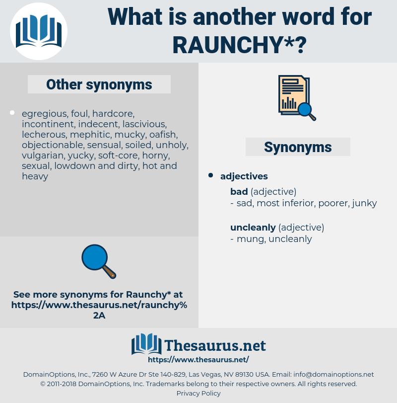 raunchy, synonym raunchy, another word for raunchy, words like raunchy, thesaurus raunchy