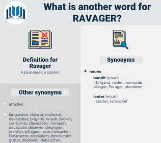 Ravager, synonym Ravager, another word for Ravager, words like Ravager, thesaurus Ravager