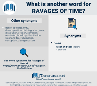 ravages of time, synonym ravages of time, another word for ravages of time, words like ravages of time, thesaurus ravages of time