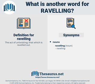 ravelling, synonym ravelling, another word for ravelling, words like ravelling, thesaurus ravelling