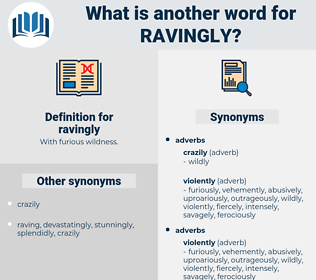 ravingly, synonym ravingly, another word for ravingly, words like ravingly, thesaurus ravingly