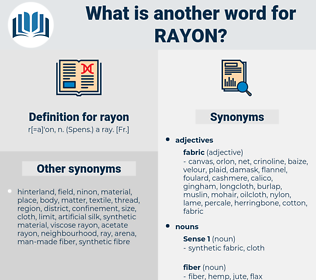 rayon, synonym rayon, another word for rayon, words like rayon, thesaurus rayon