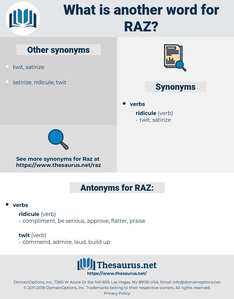 RAZ, synonym RAZ, another word for RAZ, words like RAZ, thesaurus RAZ