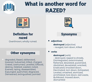 razed, synonym razed, another word for razed, words like razed, thesaurus razed