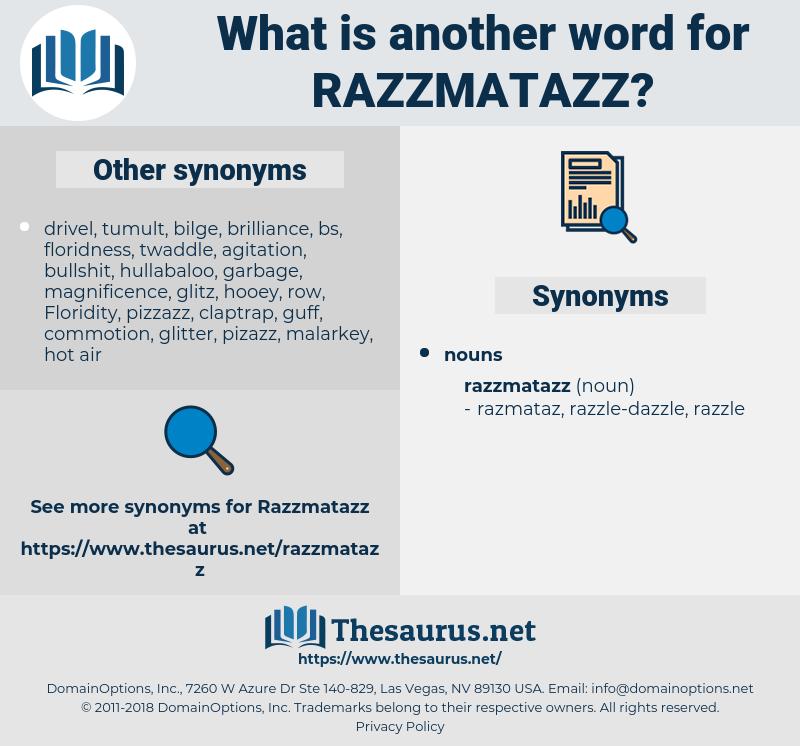 razzmatazz, synonym razzmatazz, another word for razzmatazz, words like razzmatazz, thesaurus razzmatazz