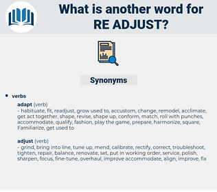 re-adjust, synonym re-adjust, another word for re-adjust, words like re-adjust, thesaurus re-adjust