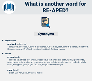 re-aped, synonym re-aped, another word for re-aped, words like re-aped, thesaurus re-aped