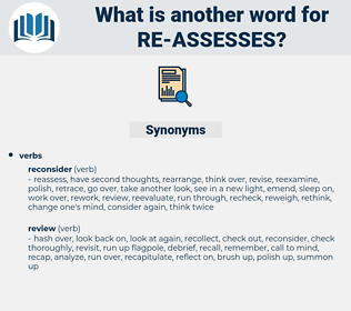 re-assesses, synonym re-assesses, another word for re-assesses, words like re-assesses, thesaurus re-assesses