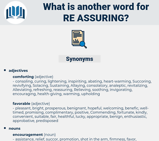 re-assuring, synonym re-assuring, another word for re-assuring, words like re-assuring, thesaurus re-assuring