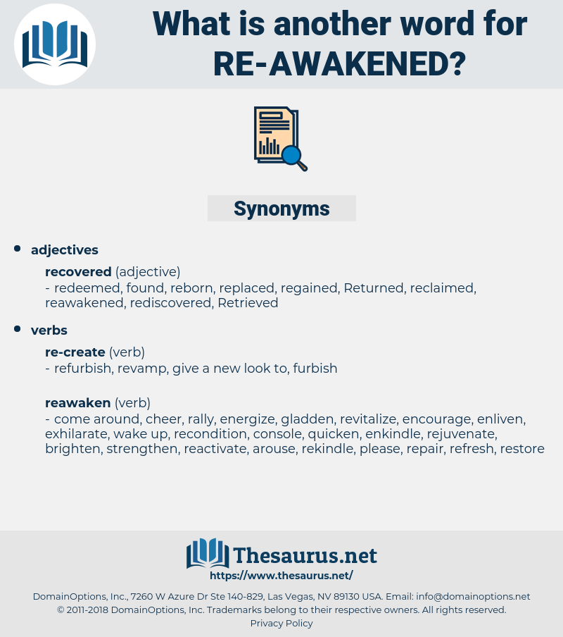 re-awakened, synonym re-awakened, another word for re-awakened, words like re-awakened, thesaurus re-awakened