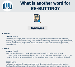 re butting, synonym re butting, another word for re butting, words like re butting, thesaurus re butting