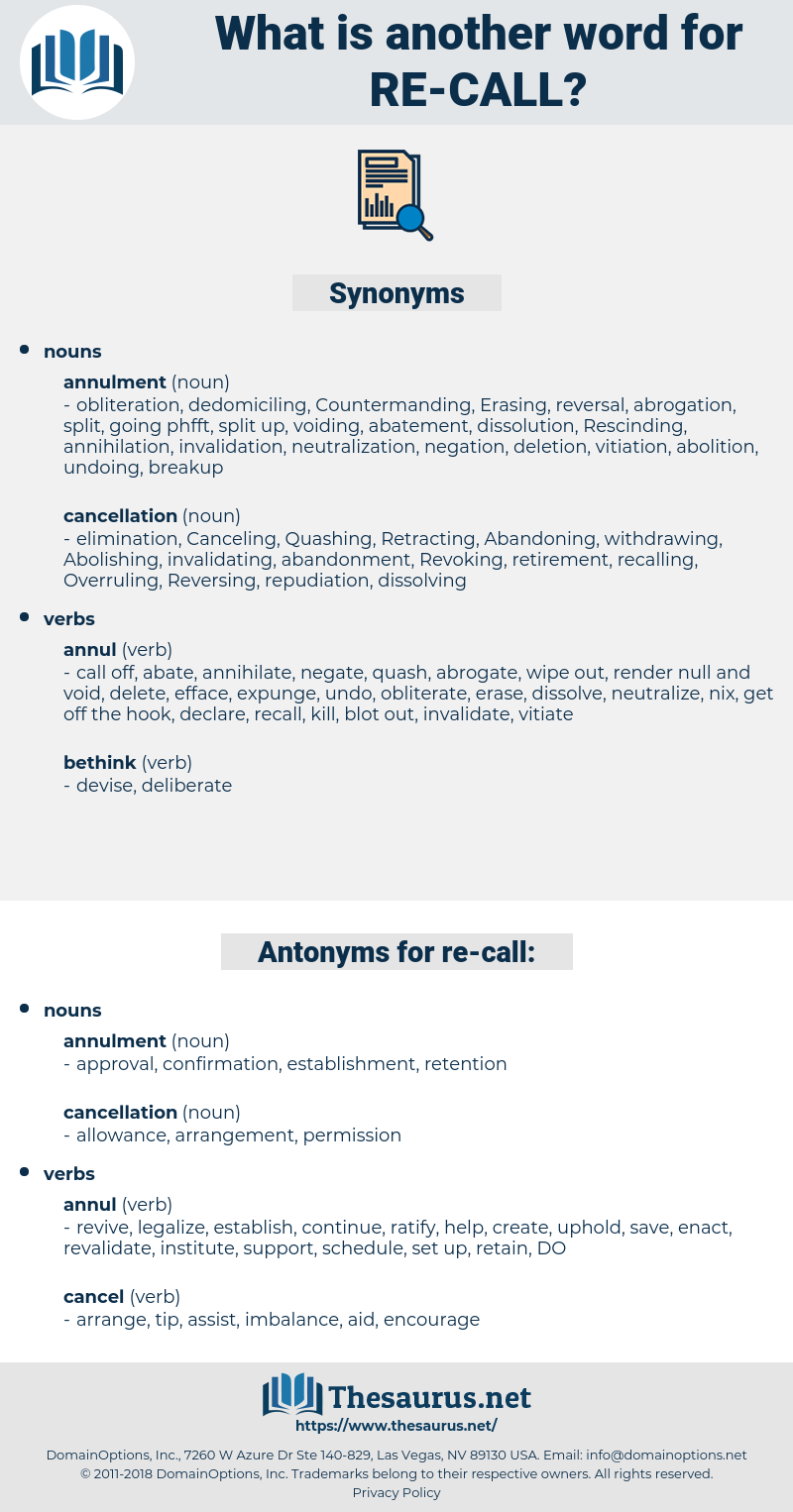 re-call, synonym re-call, another word for re-call, words like re-call, thesaurus re-call