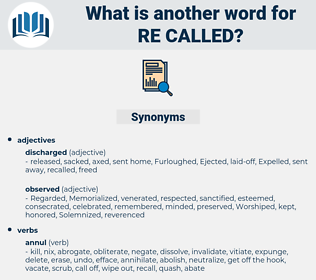 re-called, synonym re-called, another word for re-called, words like re-called, thesaurus re-called