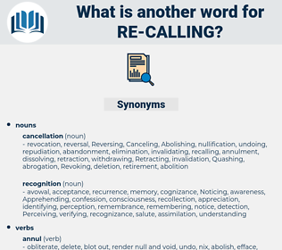 re-calling, synonym re-calling, another word for re-calling, words like re-calling, thesaurus re-calling