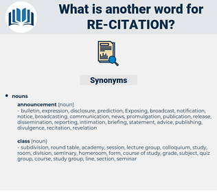 re citation, synonym re citation, another word for re citation, words like re citation, thesaurus re citation