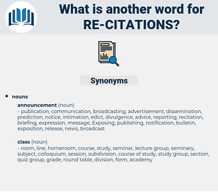 re-citations, synonym re-citations, another word for re-citations, words like re-citations, thesaurus re-citations