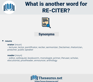 re-citer, synonym re-citer, another word for re-citer, words like re-citer, thesaurus re-citer