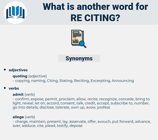 re-citing, synonym re-citing, another word for re-citing, words like re-citing, thesaurus re-citing
