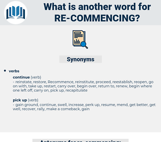 re-commencing, synonym re-commencing, another word for re-commencing, words like re-commencing, thesaurus re-commencing