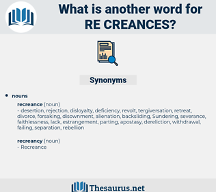 re creances, synonym re creances, another word for re creances, words like re creances, thesaurus re creances