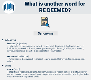 re deemed, synonym re deemed, another word for re deemed, words like re deemed, thesaurus re deemed