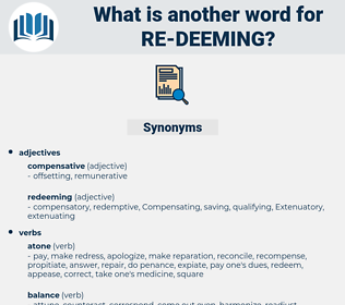 re deeming, synonym re deeming, another word for re deeming, words like re deeming, thesaurus re deeming