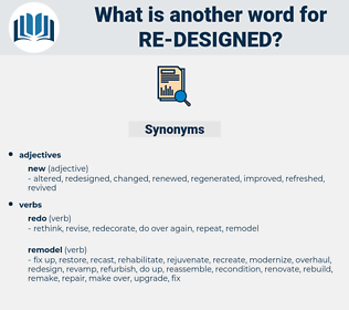 re-designed, synonym re-designed, another word for re-designed, words like re-designed, thesaurus re-designed