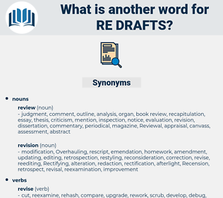 re drafts, synonym re drafts, another word for re drafts, words like re drafts, thesaurus re drafts