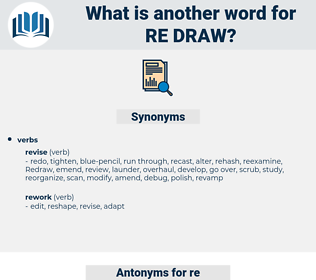 re draw, synonym re draw, another word for re draw, words like re draw, thesaurus re draw
