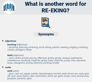 re-eking, synonym re-eking, another word for re-eking, words like re-eking, thesaurus re-eking