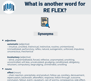 re flex, synonym re flex, another word for re flex, words like re flex, thesaurus re flex