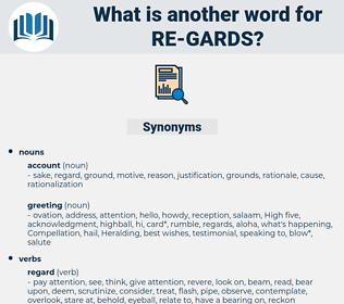 re-gards, synonym re-gards, another word for re-gards, words like re-gards, thesaurus re-gards