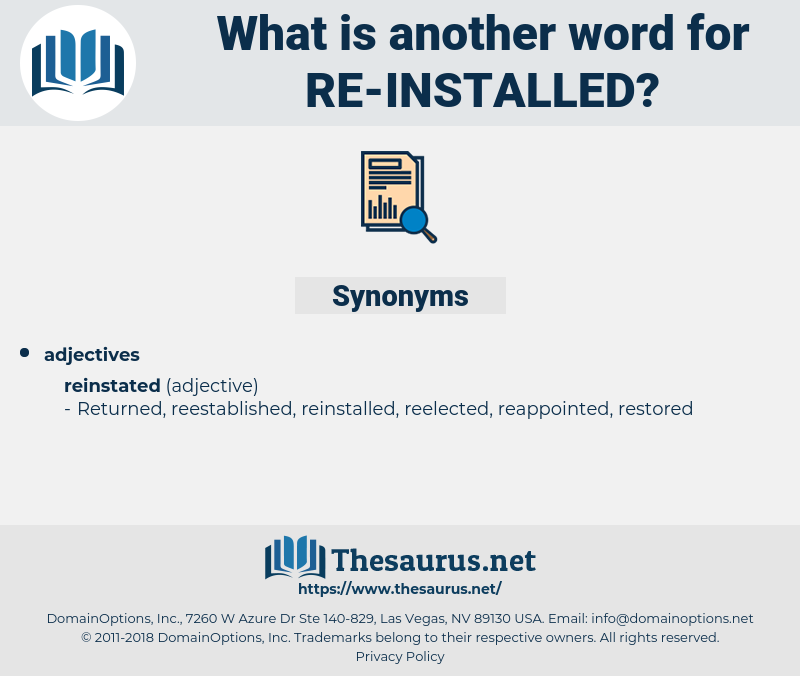 re-installed, synonym re-installed, another word for re-installed, words like re-installed, thesaurus re-installed