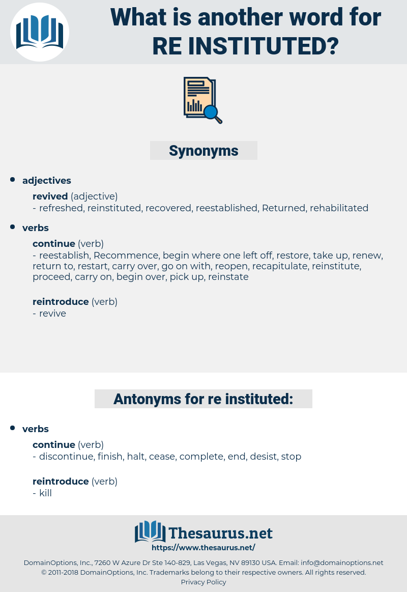 re-instituted, synonym re-instituted, another word for re-instituted, words like re-instituted, thesaurus re-instituted