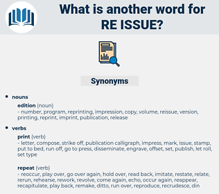 re-issue, synonym re-issue, another word for re-issue, words like re-issue, thesaurus re-issue