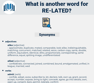 re-lated, synonym re-lated, another word for re-lated, words like re-lated, thesaurus re-lated