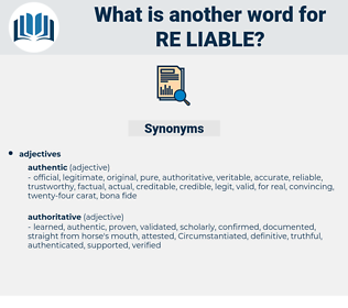 re-liable, synonym re-liable, another word for re-liable, words like re-liable, thesaurus re-liable