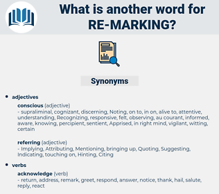 re-marking, synonym re-marking, another word for re-marking, words like re-marking, thesaurus re-marking