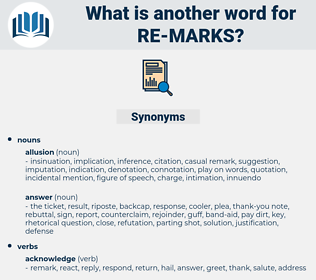 re-marks, synonym re-marks, another word for re-marks, words like re-marks, thesaurus re-marks