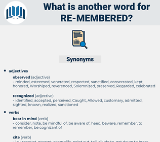 re membered, synonym re membered, another word for re membered, words like re membered, thesaurus re membered