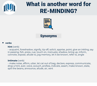re minding, synonym re minding, another word for re minding, words like re minding, thesaurus re minding