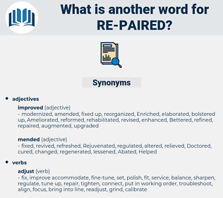 re-paired, synonym re-paired, another word for re-paired, words like re-paired, thesaurus re-paired