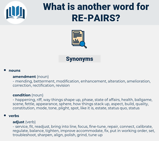 re-pairs, synonym re-pairs, another word for re-pairs, words like re-pairs, thesaurus re-pairs