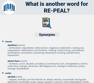 re-peal, synonym re-peal, another word for re-peal, words like re-peal, thesaurus re-peal