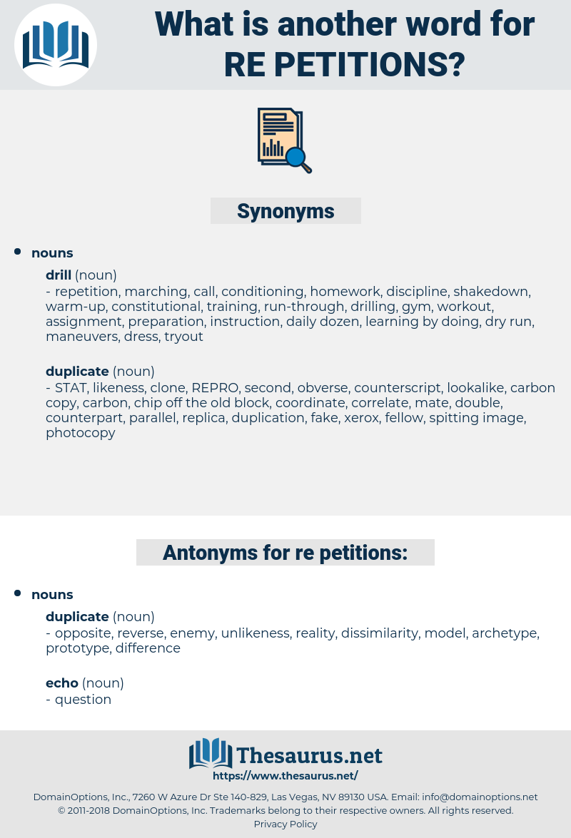 re-petitions, synonym re-petitions, another word for re-petitions, words like re-petitions, thesaurus re-petitions