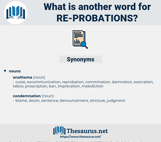 re-probations, synonym re-probations, another word for re-probations, words like re-probations, thesaurus re-probations