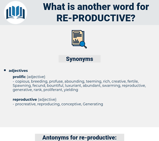 re productive, synonym re productive, another word for re productive, words like re productive, thesaurus re productive