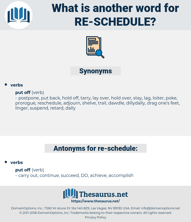 re schedule, synonym re schedule, another word for re schedule, words like re schedule, thesaurus re schedule
