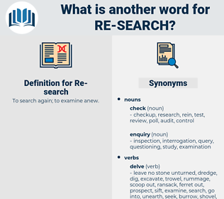 re search, synonym re search, another word for re search, words like re search, thesaurus re search